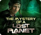 The Mystery of a Lost Planet oyunu