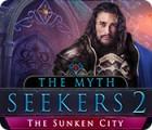 The Myth Seekers 2: The Sunken City oyunu