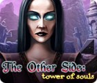 The Other Side: Tower of Souls oyunu