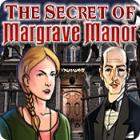 The Secret of Margrave Manor oyunu