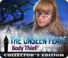 The Unseen Fears: Body Thief Collector's Edition oyunu
