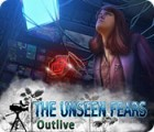 The Unseen Fears: Outlive oyunu
