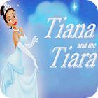 Tiana and the Tiara oyunu