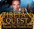 Tibetan Quest: Beyond the World's End oyunu