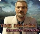 Time Dreamer: Temporal Betrayal oyunu