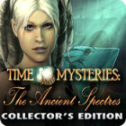 Time Mysteries: The Ancient Spectres Collector's Edition oyunu