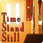 Time Stand Still oyunu