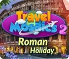 Travel Mosaics 2: Roman Holiday oyunu