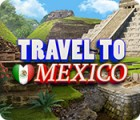 Travel To Mexico oyunu