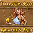 Trial of the Gods: Ariadne's Fate oyunu