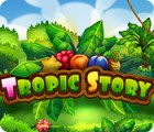 Tropic Story oyunu