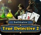 True Detective Solitaire 2 oyunu