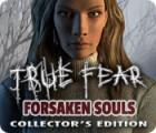 True Fear: Forsaken Souls Collector's Edition oyunu