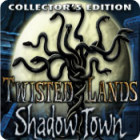 Twisted Lands: Shadow Town Collector's Edition oyunu