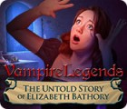 Vampire Legends: The Untold Story of Elizabeth Bathory oyunu