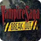 Vampire Saga: Break Out oyunu
