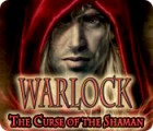 Warlock: The Curse of the Shaman oyunu