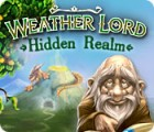 Weather Lord: Hidden Realm oyunu