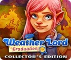 Weather Lord: Graduation Collector's Edition oyunu