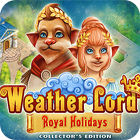 Weather Lord: Royal Holidays. Collector's Edition oyunu