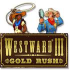 Westward III: Gold Rush oyunu