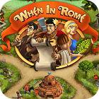 When in Rome oyunu
