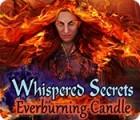 Whispered Secrets: Everburning Candle oyunu