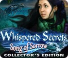 Whispered Secrets: Song of Sorrow Collector's Edition oyunu