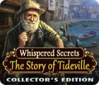 Whispered Secrets: The Story of Tideville Collector's Edition oyunu