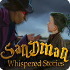 Whispered Stories: Sandman oyunu