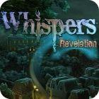 Whispers: Revelation oyunu