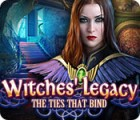 Witches' Legacy: The Ties that Bind oyunu