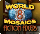 World Mosaics 8: Fiction Fixers oyunu