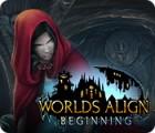 Worlds Align: Beginning oyunu